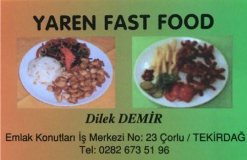 YAREN FAST FOOD - Dilek Demir