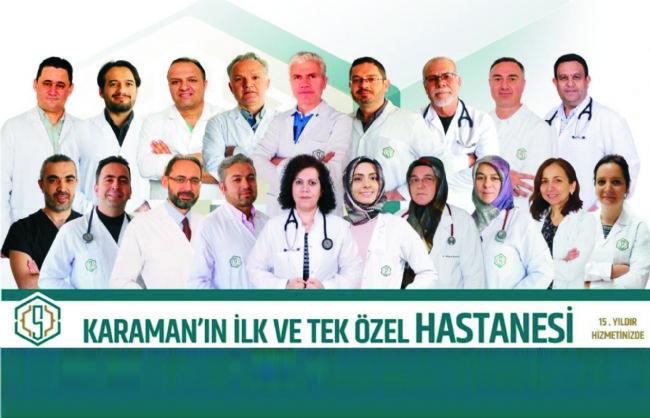 ÖZEL SELÇUKLU HASTANESİ KARAMAN'DA TAM KADRO HASTA KABULÜNE BAŞLADI