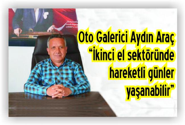 OTO GALERİCİ AYDIN ARAÇ OTO ALIP SATACAKLARI UYARDI