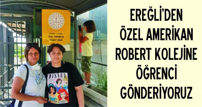 ROBERT KOLEJİNE GİDECEK