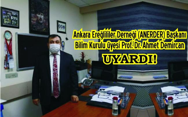 Bilim Kurulu Üyesi Demircan'dan tüm Türkiye'ye 'yeniden kısıtlama' uya