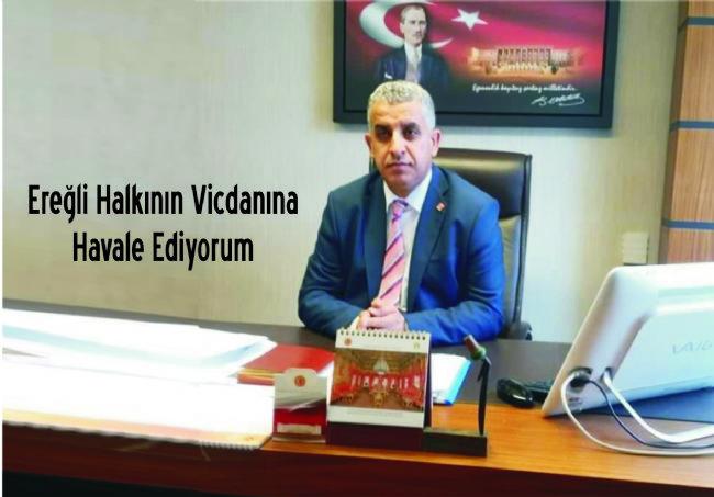 CHP Ereğli İlçe Başkanı Veysel Gönülal dan sert açıklama