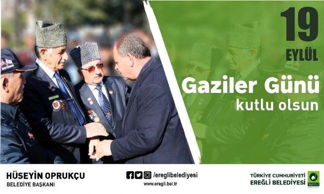 Başkan Oprukçu'dan Gaziler Günü mesajı