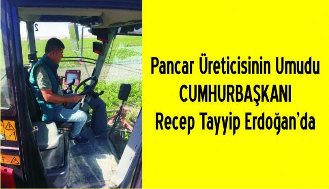 Üzer: Pancar fiyatı cumhurbaşkanımız tarafından iyileştirilmeli