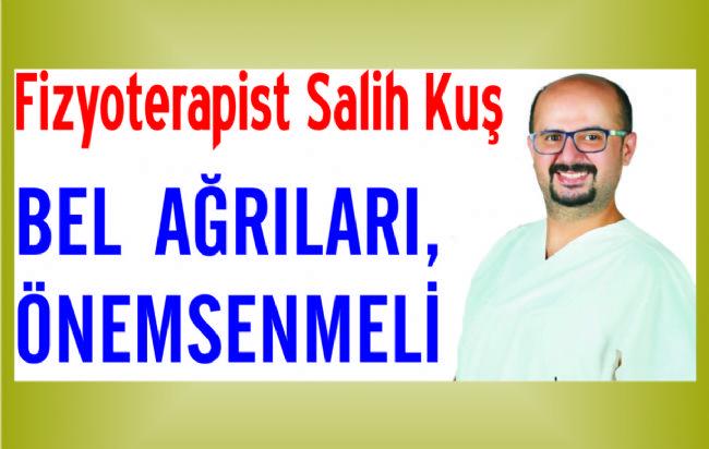 Uzman Fizyoterapist Salih Kuş, bel ağrılarına dikkat çekti
