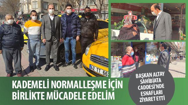 Başkan Altay Sahibiata Caddesi'nde Esnafları Ziyaret Etti