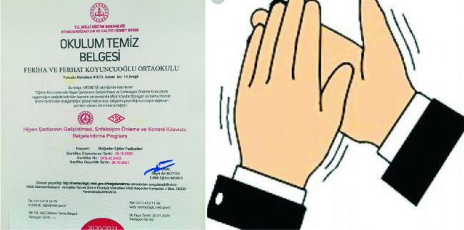 Feriha ve Ferhat Koyuncuoğlu Okulu okulum temiz belgesi aldı