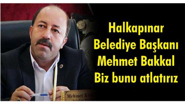 Başkan Mehmet Bakkal halkımızı uyardı