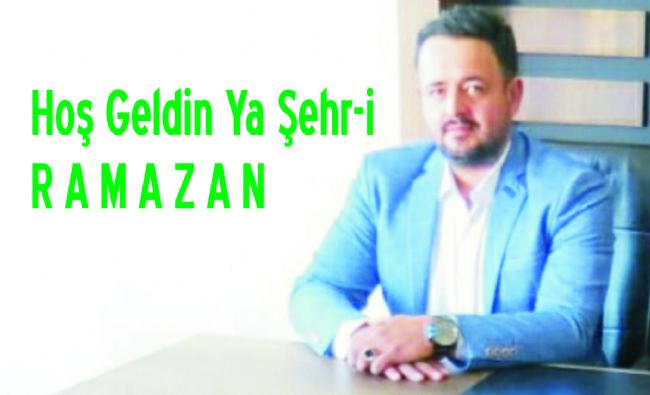 Şevki Kılınç Mübarek Ramazan Hepimize Kutlu Olsun