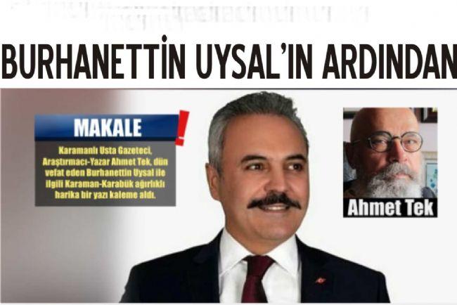 Ahmet Tek'in kaleminden Burhanettin Uysal