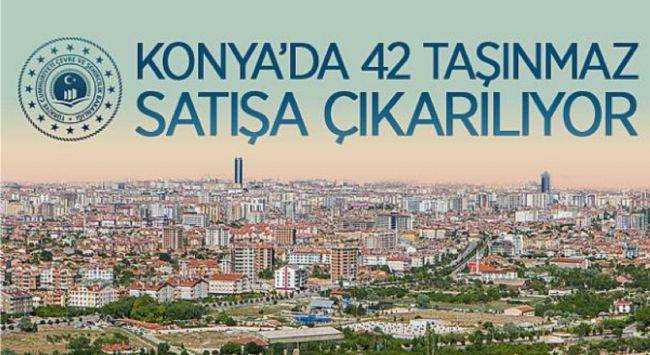 Konya'da 42 Taşınmaz Satışa Çıkıyor