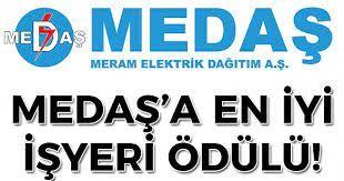 MEDAŞ'A EN İYİ İŞYERİ ÖDÜLÜ!