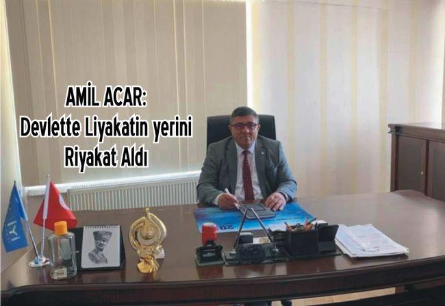Amil Acar hani liyakat diye sordu
