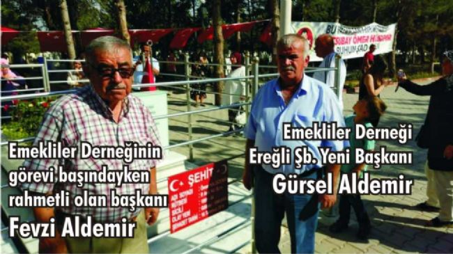 Ereğli Emekliler Derneği'nin Yeni Başkanı Gürsel Aldemir Oldu...